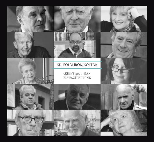 Külföldi írók, költők, akiket 2020-ban elveszítettünk